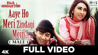 Aaye Ho Meri Zindagi Mein (Male) - Raja Hindustani | Aamir Khan & Karisma Kapoor | Udit Narayan