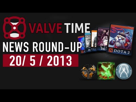 ValveTime Weekly News RoundUp  20th May 2013