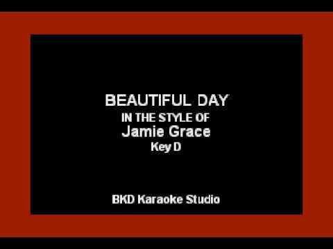 Beautiful Day (In the Style of Jamie Grace) (Karaoke with Lyrics)