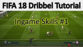 FIFA 18 Dribbling Tutorial - Dribbling lernen - Tricks - Ingame Skills [Deutsch/PS4]