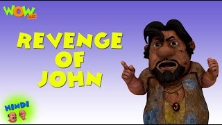 Revenge of John - Motu Patlu in Hindi - 3D Animation Cartoon for Kids -As seen on Nickelodeon