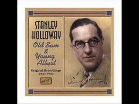 Stanley Holloway - Old Sam & Young Albert