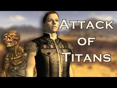 Fallout New Vegas Mods: Attack Of Titans