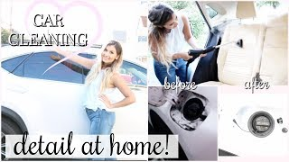HOW TO DETAIL YOUR CAR AT HOME! CAR CLEANING | SUPER CLEAN + MOST SATISFYING CLEAN WITH ME!