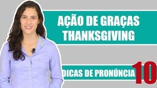 Ação de Graças | Thanksgiving | Cultura Americana