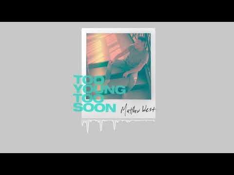 Download  Matthew West - Too Young Too Soon  Audio Gratis, download lagu terbaru
