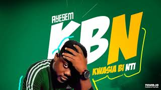 Ayesem - Kwasia Bi Nti (Official Audio)