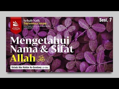 Kajian Kitab; Asbabu Ziyadatil Iman Wa Nuqshanihi | Ustadz Abu Haidar As Sundawy