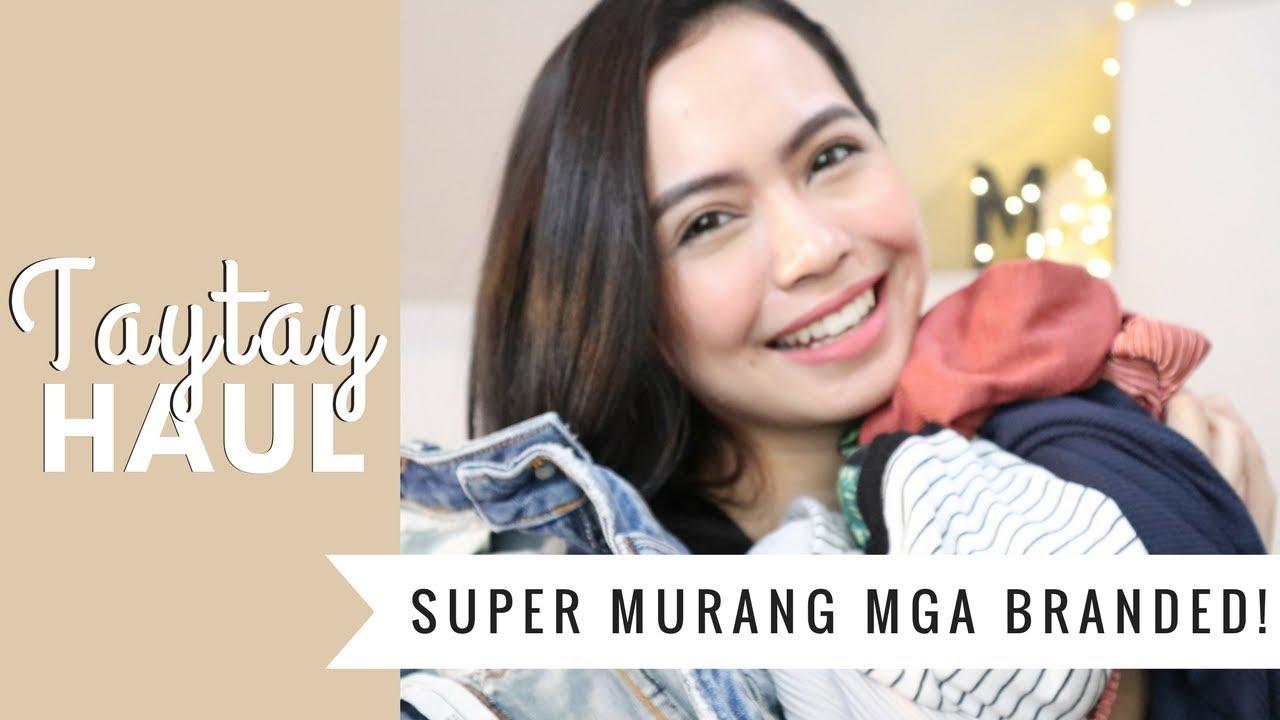 Taytay Haul + Experience: SUPER MURANG MGA BRANDED! (2018) ❀ Micah Louisse