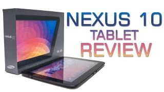 Google Nexus 10 Tablet - Review