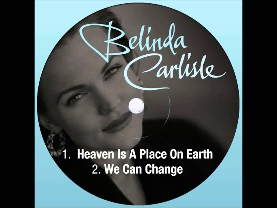 Belinda Carlisle Heaven Is A Place On Earth Lyrics In Description Youtube