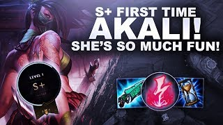 S+ ON FIRST TIME AKALI! SHE'S SO MUCH FUN! | League of Legends