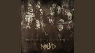 Whiskey Myers On The River