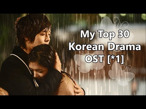 My Top 30 Korean Drama OST [*1]
