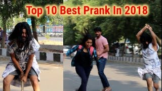 Top 10 Best Prank In 2018 | Best Prank of 2018 | Oye Indori