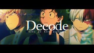 Decode - Bakudeku/Tododeku