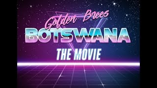 Botswana - The Movie