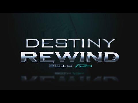 DESTINY REWIND 2014 Q4 YouTube