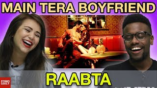 """Main Tera Boyfriend"" from Raabta • Fomo Daily Reacts"