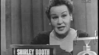 What's My Line? - Shirley Booth (May 3, 1953)