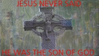 Pesher of Christ song: Jesus never said he has the Son of God