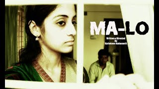 Kochi - Ma-Lo: Award Winning Malayalam Short Film