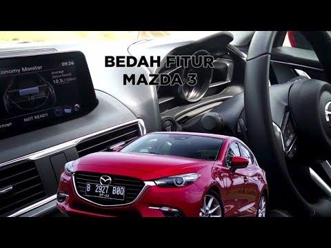 Bedah Fitur Mazda 3