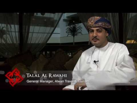Alwan Travel & Tourism General Manager Talal Al Rawahi on Oman's tourism industry