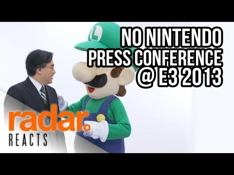 No Nintendo Press Conference at E3 2013 - Radar Reacts