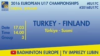 Турция до 17 : Финляндия до 17