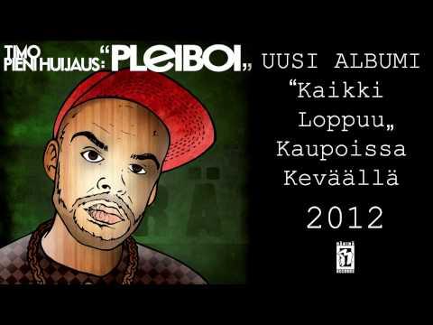 Música Pleiboi - Timo Pieni Huijaus