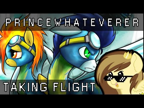 PrinceWhateverer - Taking Flight (a song for the Wonderbolts)