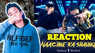 Raftaar Brodha V Naachne Ka Shaunq 34 Reaction 34