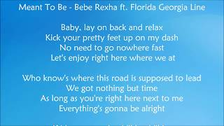 Download Lagu Meant To Be - Bebe Rexha ft.  Florida Georgia Line Lyrics Gratis STAFABAND