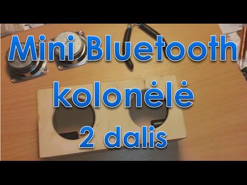 Mini Bluetooth Kolonėlė (kaip pasidaryti) 2 d.