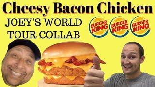Burger King Cheesy Bacon Chicken Sandwich Ft. JOEY'S WORLD TOUR | MegaCanaga
