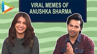 Varun Dhawan & Anushka Sharma talk about VIRAL Mamta memes that are BREAKING the internet