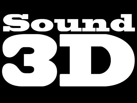 Realistic 3D BEST 3D Sound!!!