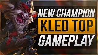 Kled - Chơi Thử Vị Trí  Top Gameplay - League of Legends