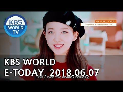 KBS WORLD e-TODAY [ENG/2018.06.07]