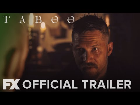 TABOO on FX | OFFICIAL TRAILER HD | From Tom Hardy & Ridley Scott