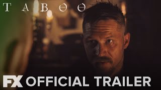 TABOO on FX | OFFICIAL TRAILER HD | From Tom Hardy, Ridley Scott and Steven Knight