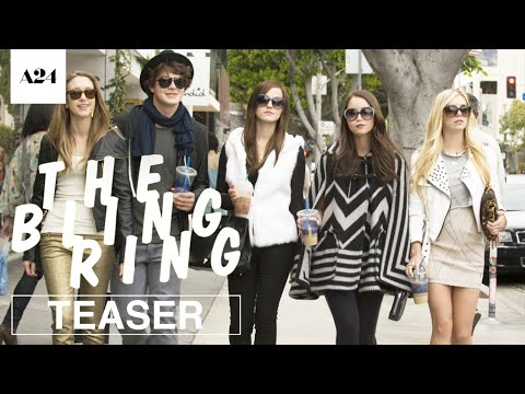 The Bling Ring | Official Teaser Trailer HD | A24