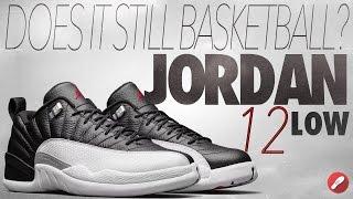 Does It Still Basketball? Retro Jordan 12 Low!