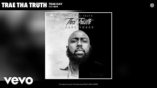 Trae Tha Truth Trae Day Audio Ft Que