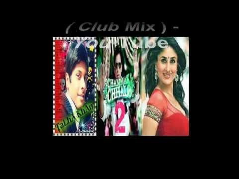 Chamak Challo 2. Club Mix - You Tube