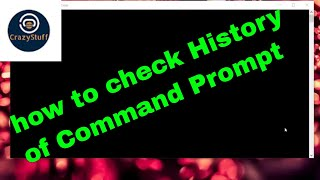 how to check history in command prompt | windows 10/8/7/vista/xp
