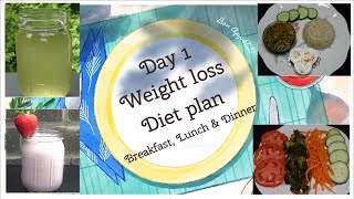 Day 1- Diet Plan For Weight Loss - Day 1- Breakfast, Lunch, Dinner - Low Carb, Indian Meal Plan