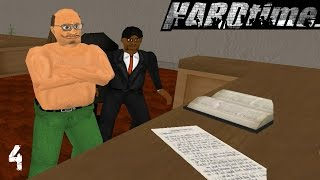 Hard Time - Part 4