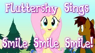 If Fluttershy Sings the Smile Song